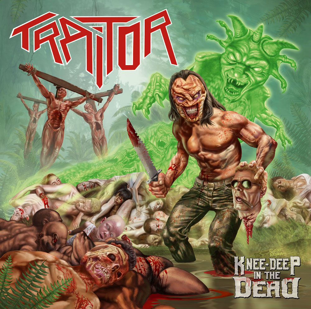 TRAITOR - Knee-Deep In The Dead erscheint am 27. April 2018 über Violent Creek / Soulfood Music