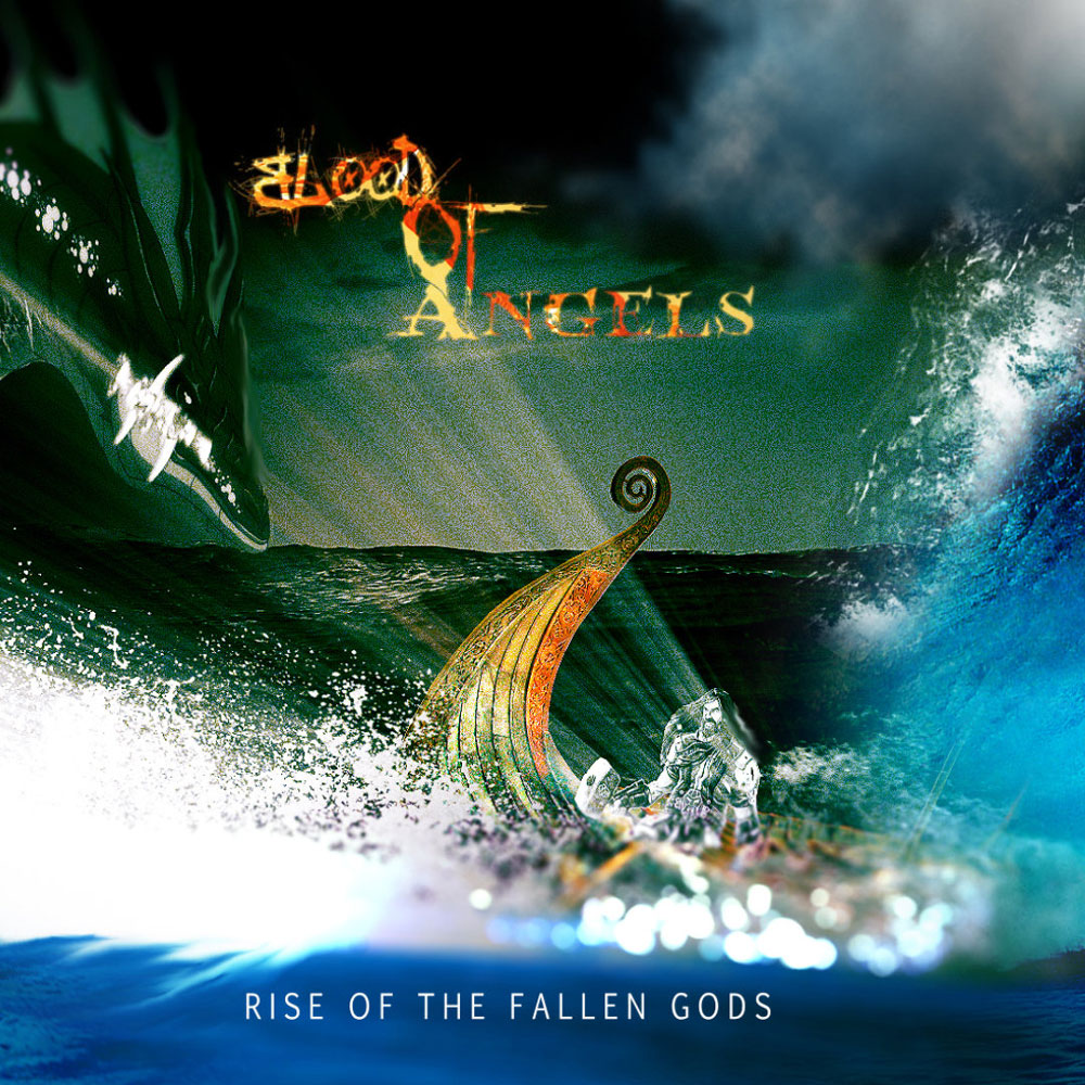 Blood Of Angels -  Rise Of The Fallen Gods -